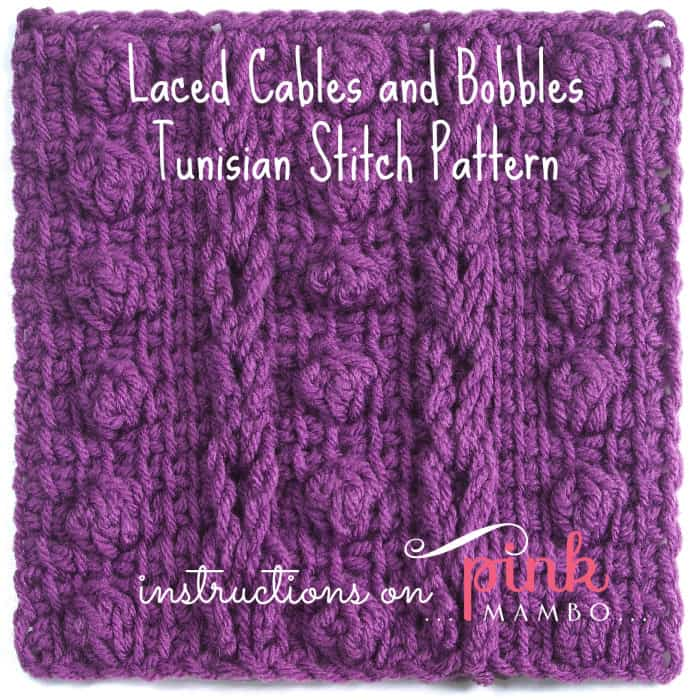 Free Crochet Stitch Pattern: Laced Cables and Bobbles