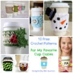 Roundup: 10 Free Crochet Patterns for Cup Cozies