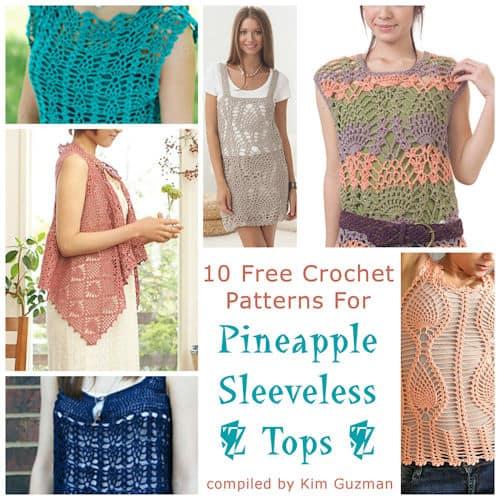 Link Blast: 10 Free Crochet Patterns for Pineapple Sleeveless Tops