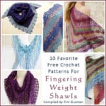 Link Blast: 10 Free Crochet Patterns for Fingering Weight Shawls