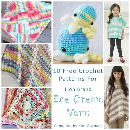 Link Blast 10 Free Crochet Patterns For Lion Brand Ice Cream Yarn