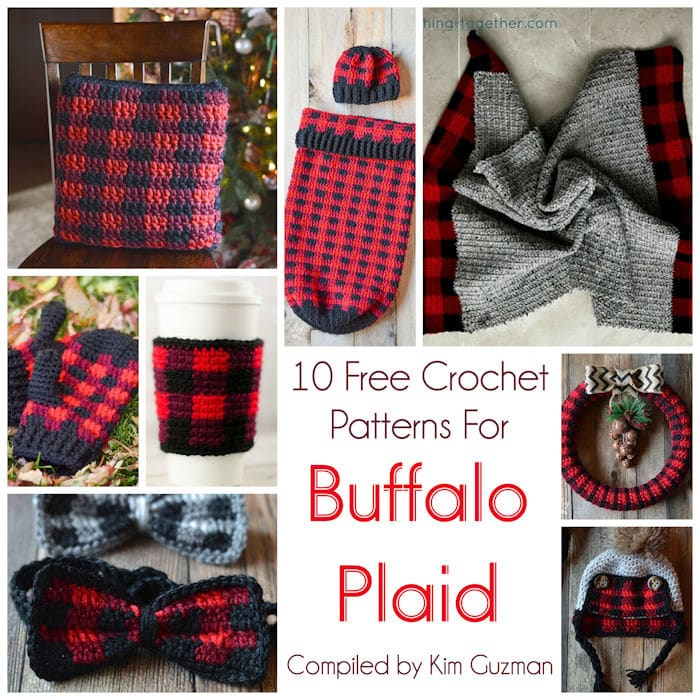 04e6fd8e3fe7d Link Blast  10 Free Crochet Patterns for Buffalo Plaid Tartan Gingham
