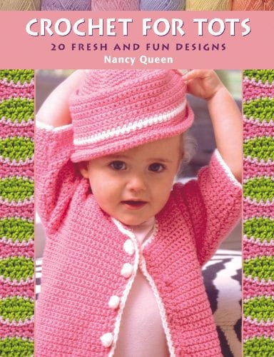 CrochetKim Weekly Giveaway: Crochet for Tots Book By Nancy Queen
