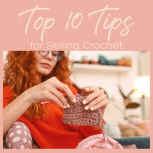 Top 10 Tips for Selling at Craft Fairs from CrochetKim.com