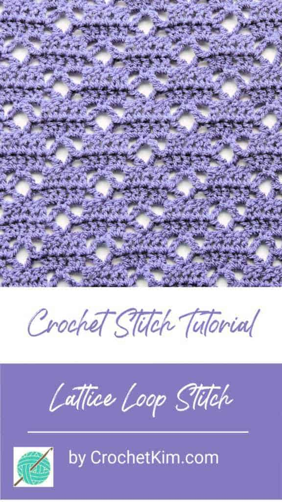 Lattice Loop CrochetKim Free Crochet Stitch Tutorial