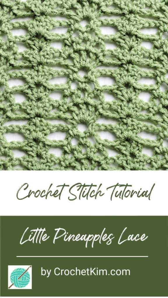 Little Pineapples Lace CrochetKim Free Crochet Stitch Tutorial