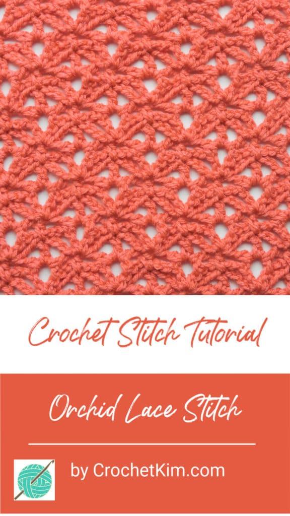 Orchid Lace CrochetKim Free Crochet Stitch Tutorial