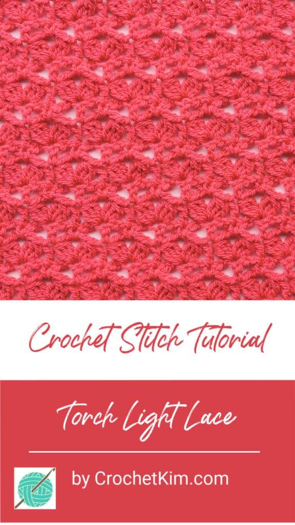 Torch Light Lace CrochetKim Free Crochet Stitch Tutorial