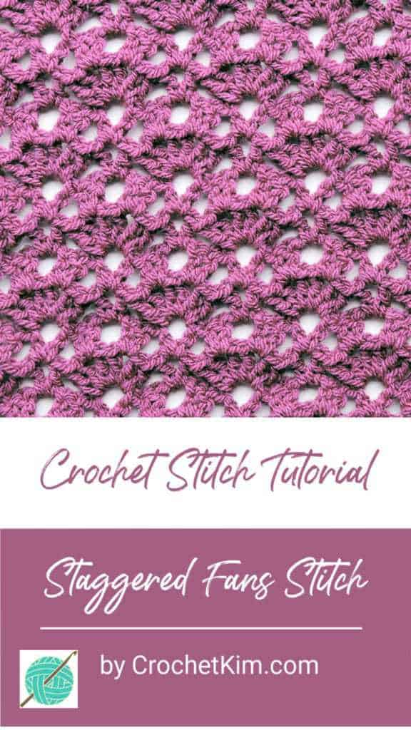 Staggered Fans CrochetKim Free Crochet Stitch Tutorial