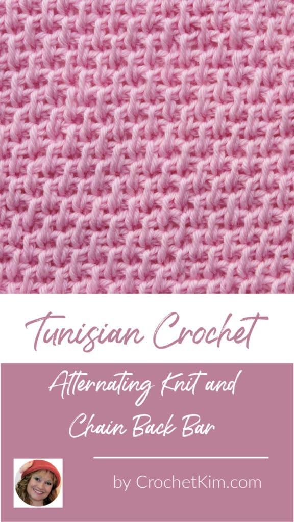 Tunisian Alternating Knit Stitch and Chain Back Bar CrochetKim Crochet Stitch Tutorial