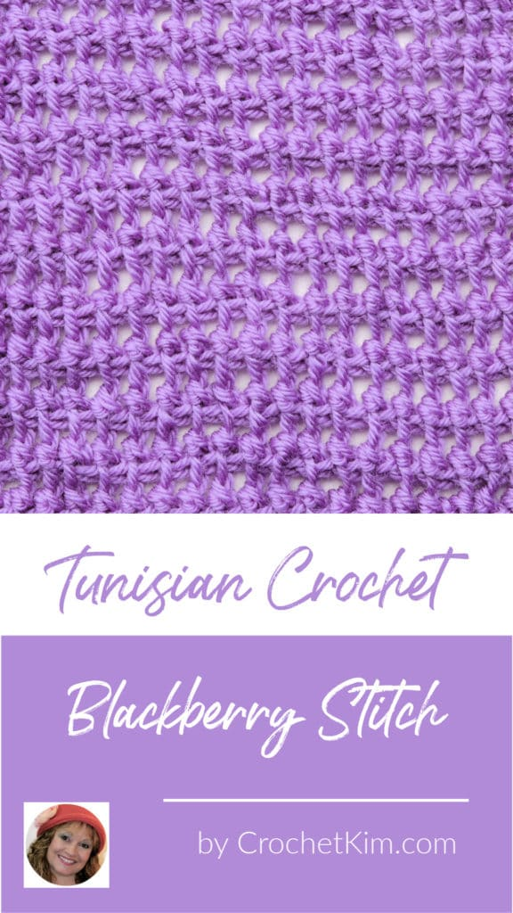 Tunisian Blackberry Stitch CrochetKim Crochet Stitch Tutorial