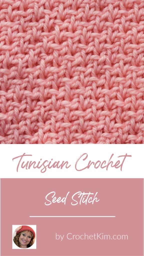 Tunisian Seed Stitch CrochetKim Crochet Stitch Tutorial