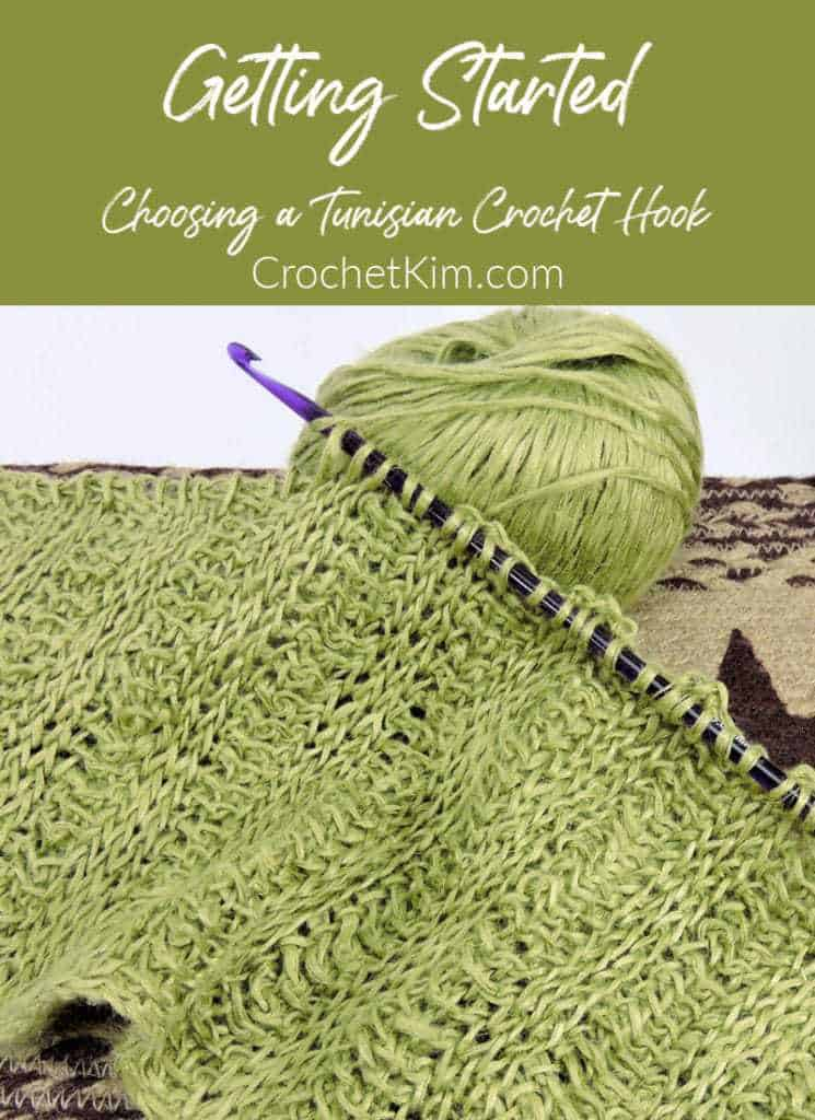 Getting Started with Tunisian Crochet: How To Choose Your Hook