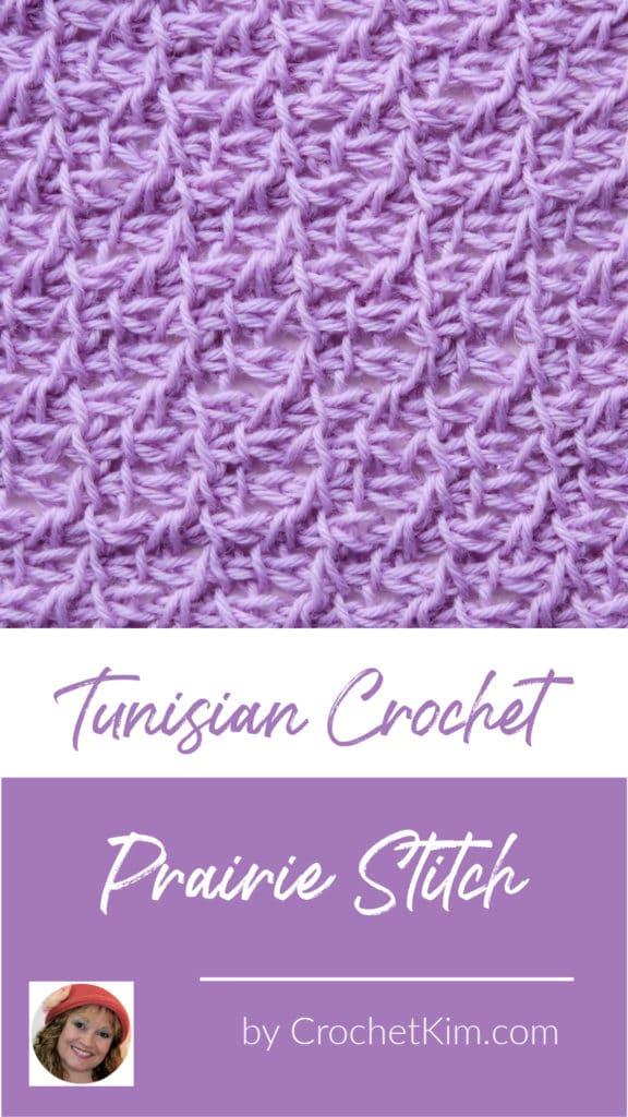 Tunisian Prairie Stitch CrochetKim Crochet Stitch Tutorial