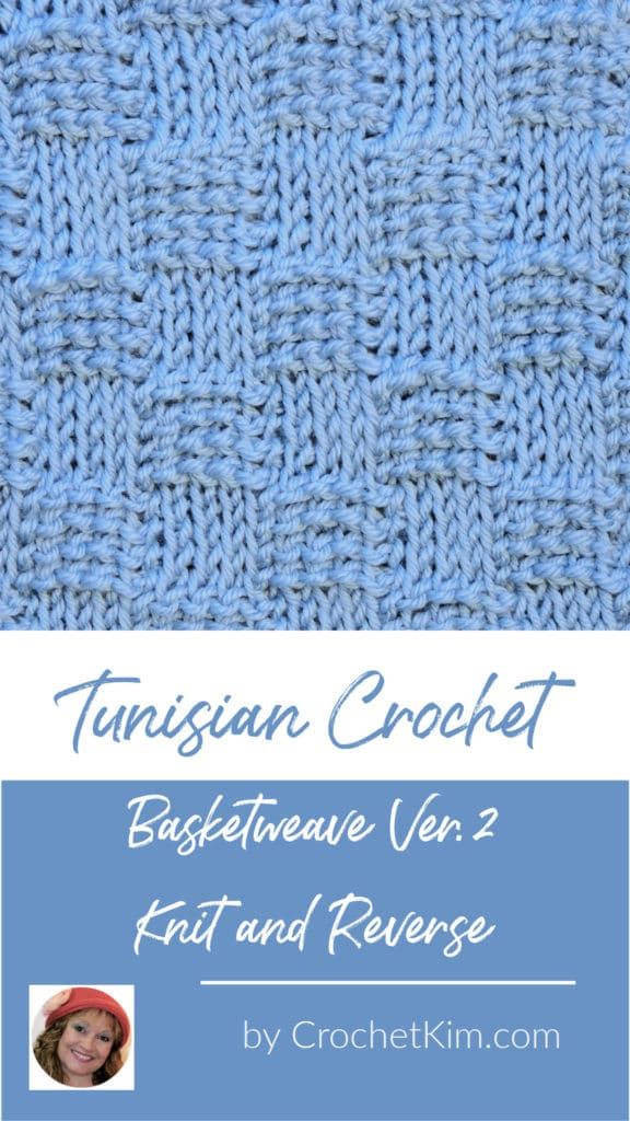 Tunisian Basketweave Ver. 2 Knit and Reverse CrochetKim Crochet Stitch Pattern