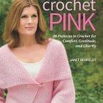 CrochetKim Book Review: Crochet Pink by Janet Rehfeldt