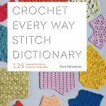 CrochetKim Book Review: Crochet Every Way by Dora Ohrenstein