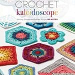 CrochetKim Book Review: Crochet Kaleidoscope